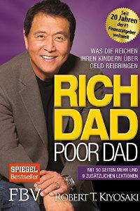 Rich Dad Poor Dad- Was die Reichen ihren Kindern über Geld beibringen